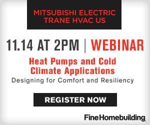 Fine Homebuilding Presents Mitsubishi Webinar: Heat Pumps and Cold Climate Applications