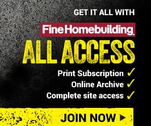 Fine Homebuilding All Access