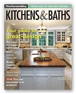 Fine Homebuilding Issue 271 - Kitchens & Baths